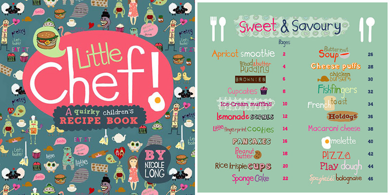 Little Chef, Nicole's children's cookbook. It's filled with cute and quirky illustrations and yummy recipes perfect for the little ones.