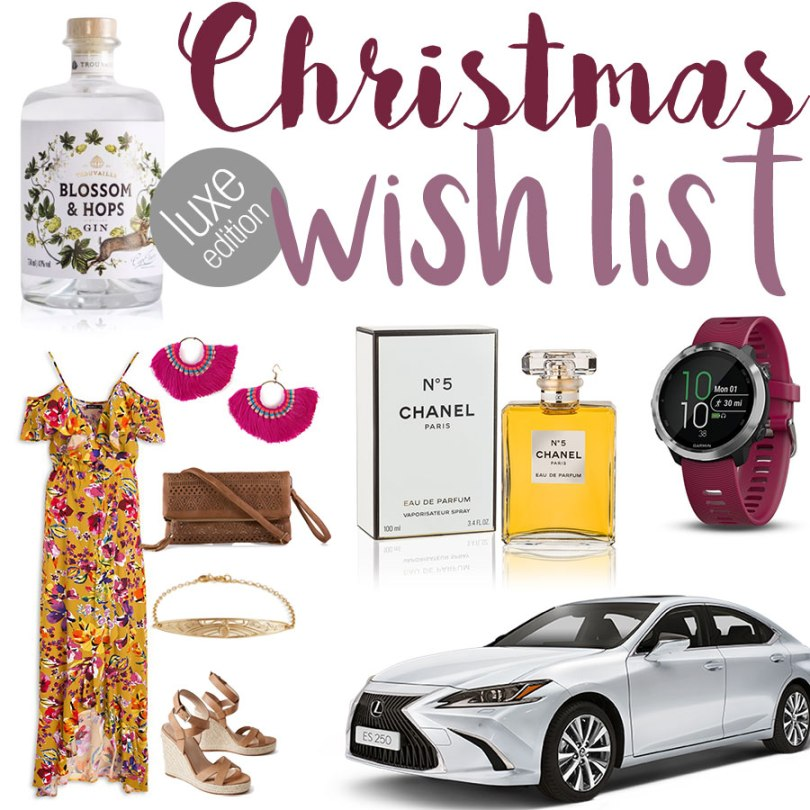 Christmas Wish List: Luxury Edition